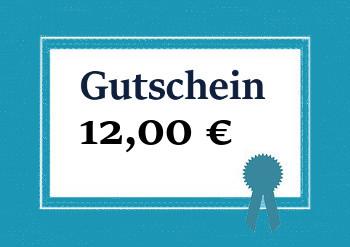 Gutschein über 12,00 €